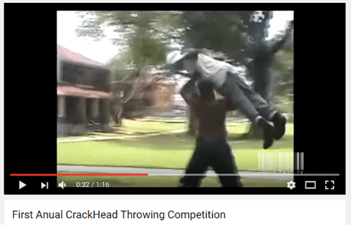 Youtube Snapshots: 0.32 1.1  First Anual CrackHead Throwing Competition  r 1