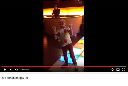 Youtube Snapshots: 0:54/0:59  My son is so gay lol