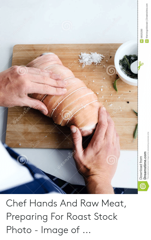 Roast Hand: 0  9  .c  6 Chef Hands And Raw Meat, Preparing For Roast Stock Photo - Image of ...