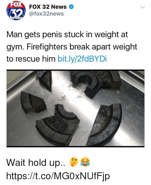 Gym, News, and Break: 0  FOX 32 News  @fox32news  Man gets penis stuck in weight at  gym. Firefighters break apart weight  to rescue him bit.ly/2fdBYDi Wait hold up.. 🤔😂 https://t.co/MG0xNUfFjp