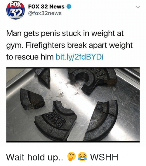 Gym, Memes, and News: 0  FOX 32 News  @fox32news  Man gets penis stuck in weight at  gym. Firefighters break apart weight  to rescue him bit.ly/2fdBYDi Wait hold up.. 🤔😂 WSHH