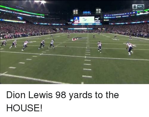 Lewy: 0 NFL  Gillete  호  n-Thw  m Dion Lewis 98 yards to the HOUSE!