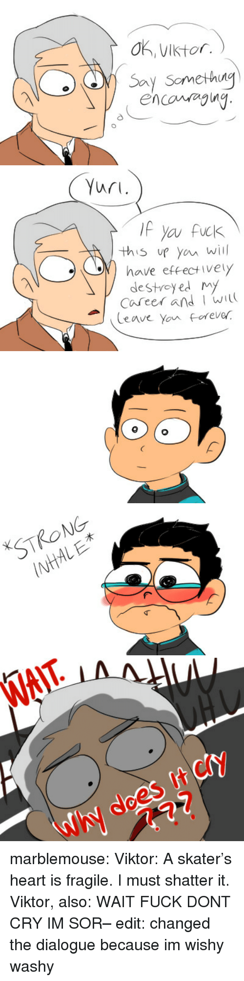 forever strong: 0, Viktor.  encovy   Yuri.  this up you will  have effectively  destreyed my  Career and w  Ceave Yon forever   STRONG  INHAL E   WAIT  Why does It cy marblemouse: Viktor: A skater's heart is fragile. I must shatter it. Viktor, also: WAIT FUCK DONT CRY IM SOR– edit: changed the dialogue because im wishy washy