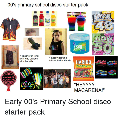 00's Primary School Disco Starter Pack THATS WHAT CALL ...