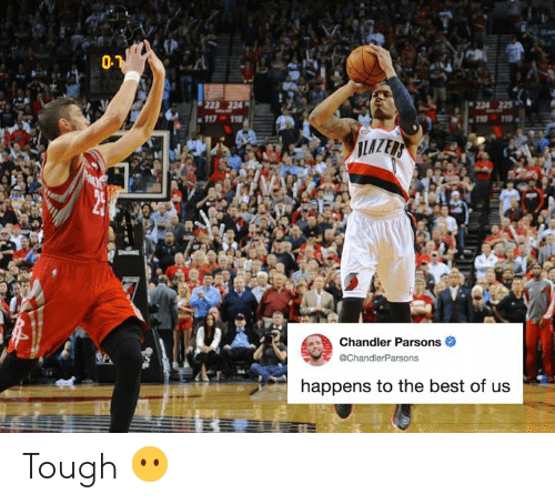 chandler: 01  224  Chandler Parsons  @ChandlerParsons  happens to the best of us Tough 😶