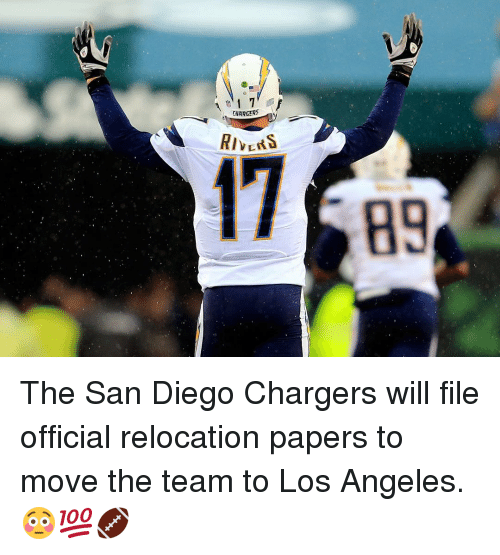 san diego chargers: 01 7  CHARGER  RIVERS The San Diego Chargers will file official relocation papers to move the team to Los Angeles. 😳💯🏈