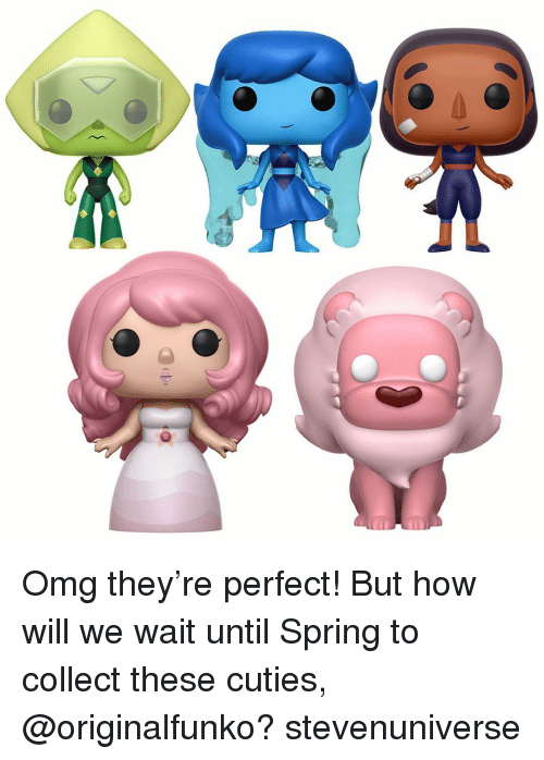 "Cutiness: 01 ""ID Omg they're perfect! But how will we wait until Spring to collect these cuties, @originalfunko? stevenuniverse"