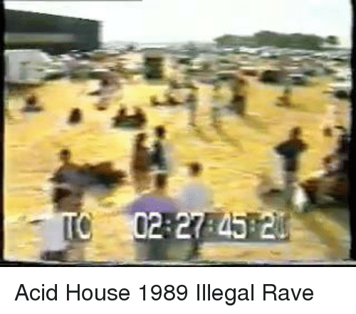 Funny rave memes of 2017 on sizzle bad for Acid house rave