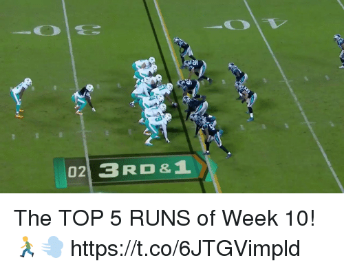 Memes, 🤖, and Top: 02 3 RD&1 The TOP 5 RUNS of Week 10! 🏃💨 https://t.co/6JTGVimpld