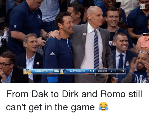 romos: 04  RICKS  91  4TH QTR  2:15  19  M From Dak to Dirk and Romo still can't get in the game 😂
