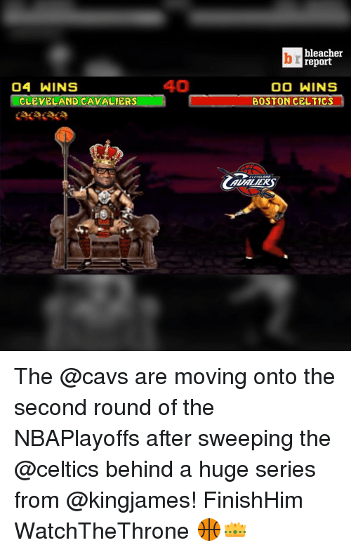 Celtic: 04 WINS  CLEVELAND CAVALIERS  40  bleacher  report  OO WINS  BOSTON CELTICS The @cavs are moving onto the second round of the NBAPlayoffs after sweeping the @celtics behind a huge series from @kingjames! FinishHim WatchTheThrone 🏀👑