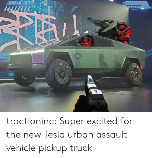 assault: 040x tractioninc:  Super excited for the new Tesla urban assault vehiclepickup truck