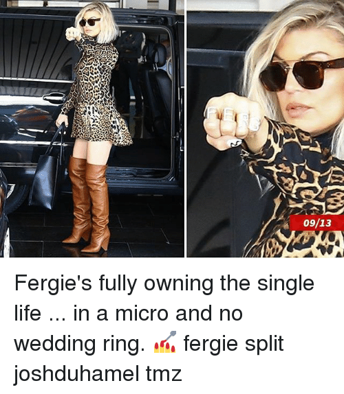 wedding ring: 09/13 Fergie's fully owning the single life ... in a micro and no wedding ring. 💅 fergie split joshduhamel tmz