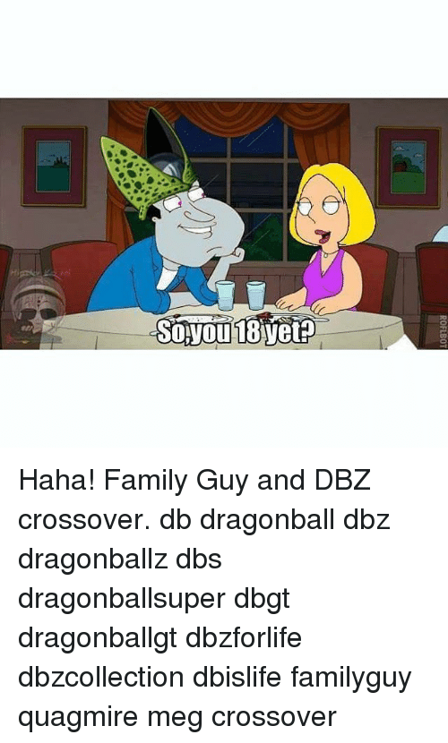 Dragonball, Family, and Family Guy: 0FLBOT Haha! Family Guy and DBZ crossover. db dragonball dbz dragonballz dbs dragonballsuper dbgt dragonballgt dbzforlife dbzcollection dbislife familyguy quagmire meg crossover