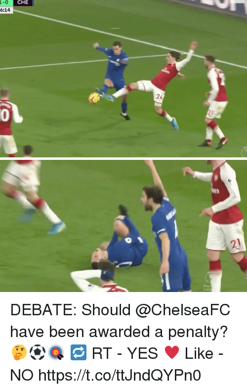 Memes, Been, and 🤖: 1-0 C  6:14  CHE  24  0 DEBATE: Should @ChelseaFC have been awarded a penalty? 🤔⚽️🎯  🔁 RT - YES ♥️ Like - NO https://t.co/ttJndQYPn0