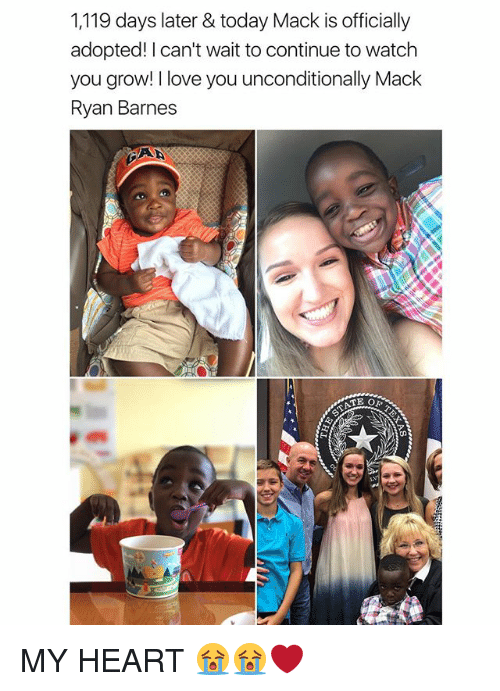 Love, I Love You, and Heart: 1,119 days later & today Mack is officially  adopted! I can't wait to continue to watch  you grow! I love you unconditionally Mack  Ryan Barnes  TE O MY HEART 😭😭❤️