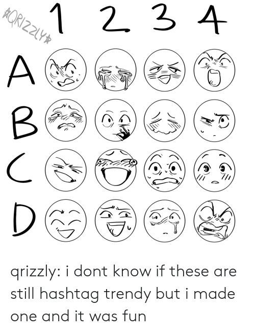 hashtag: 1 2 3 4  RIZZ  Z2LY  A  D qrizzly:  i dont know if these are still hashtag trendy but i made one and it was fun
