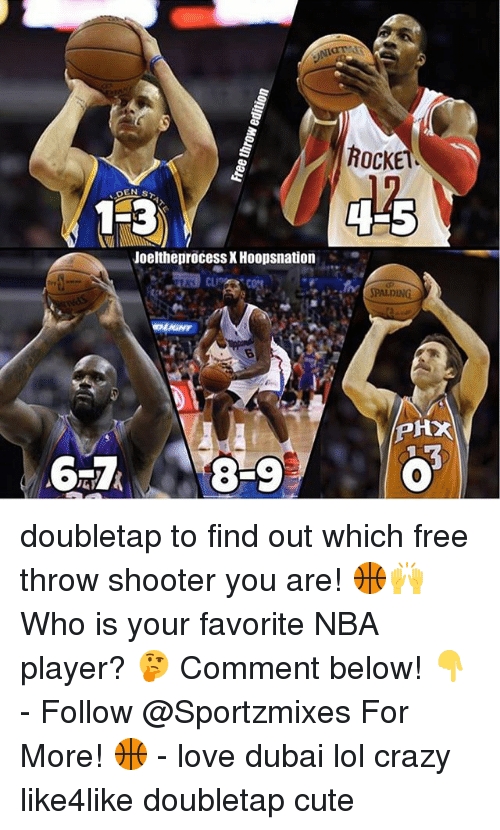 player: 1 3  Joeltheprocess XHoopsnation  ROCKE  SPALDING  PHX doubletap to find out which free throw shooter you are! 🏀🙌 Who is your favorite NBA player? 🤔 Comment below! 👇 - Follow @Sportzmixes For More! 🏀 - love dubai lol crazy like4like doubletap cute