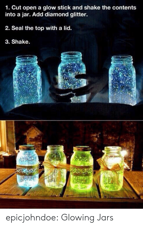 glow stick: 1. Cut open a glow stick and shake the contents  into a jar. Add diamond glitter  2. Seal the top with a lid.  3. Shake. epicjohndoe:  Glowing Jars