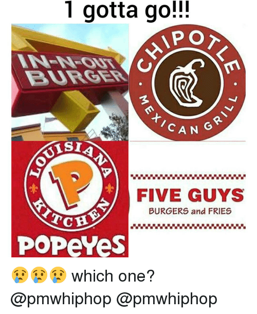Memes, Popeyes, and Popeye: 1 gotta go!  APO  CAN  FIVE GUYS  BURGERS and FRIES  Tc  POPeYes 😢😢😢 which one? @pmwhiphop @pmwhiphop