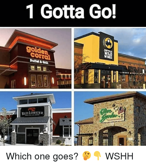 Memes, Wshh, and Wings: 1 Gotta Go!  golde  WINGS  Corral  Buffet & Grill Which one goes? 🤔👇 WSHH