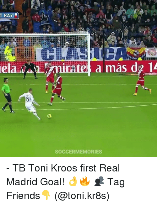 Amas: 1 RAY  amas d 14  SOCCERMEMORIES - TB Toni Kroos first Real Madrid Goal! 👌🔥 👥 Tag Friends👇 (@toni.kr8s)