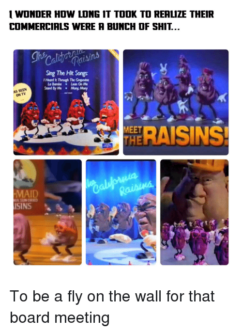 lean on me: 1 WONDER HDW LONG IT TOOK TO REALIZE THEIR  COMMERCIALS WERE A BUNCH OF SHIT..  Sing The Hit Songs  Heard k Through The Grapevine  La Bambo Lean On Me  AS SEEN  ON TV  RAISINS  MEET  MAID  ISINS