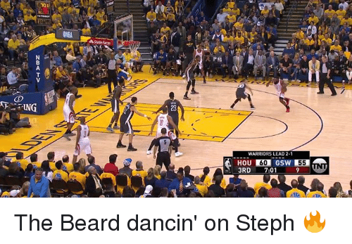 Beard, Warriors, and Lead: 10 1  ONBA  ING  23  WARRIORS LEAD 2-1  HOU 60 GSW 55  3RD 7:01 9 UN The Beard dancin' on Steph 🔥