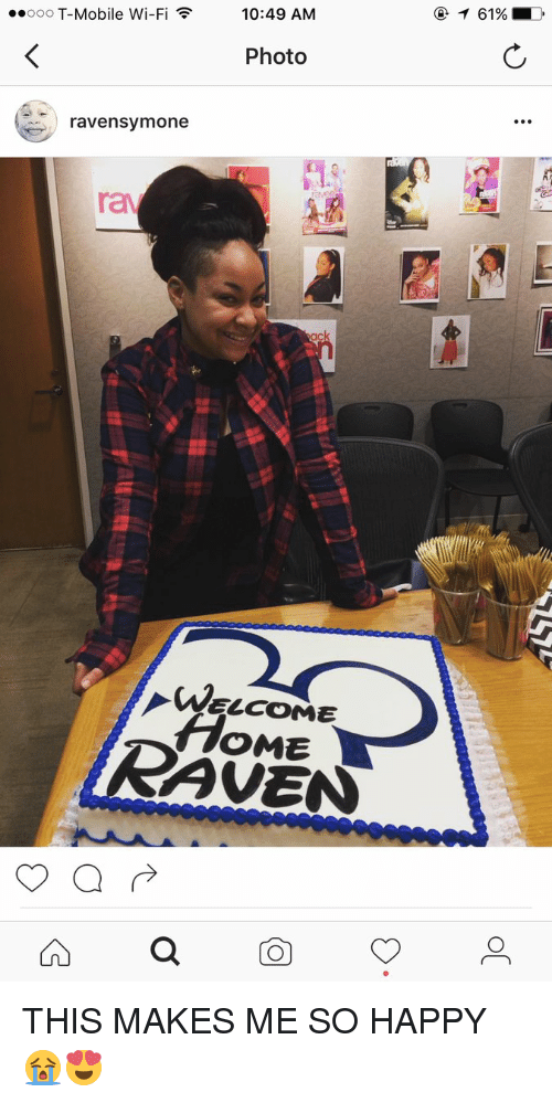 Raven Symone, T-Mobile, and Happy: 10:49 AM  ooooo T-Mobile Wi-Fi F  Photo  raven Symone  WELCOME  AVEN THIS MAKES ME SO HAPPY 😭😍