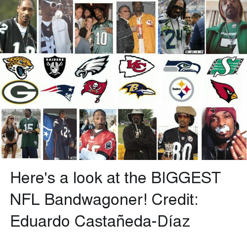 Steelers: 10  a NFLMEMEZ  RAIDERS  B  Steelers  1  C  5 Here's a look at the BIGGEST NFL Bandwagoner!