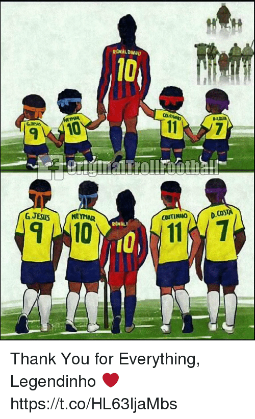 Memes, Thank You, and 🤖: 10  Can  9  Co  COUTINHO  RONALT  10% 116 Thank You for Everything, Legendinho ❤️ https://t.co/HL63ljaMbs