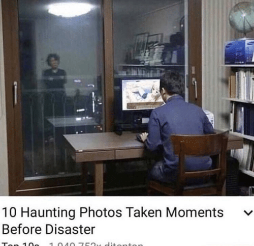 Haunting: 10 Haunting Photos Taken Moments v  Before Disaster