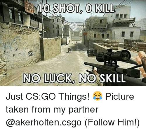search cs go memes on. Black Bedroom Furniture Sets. Home Design Ideas