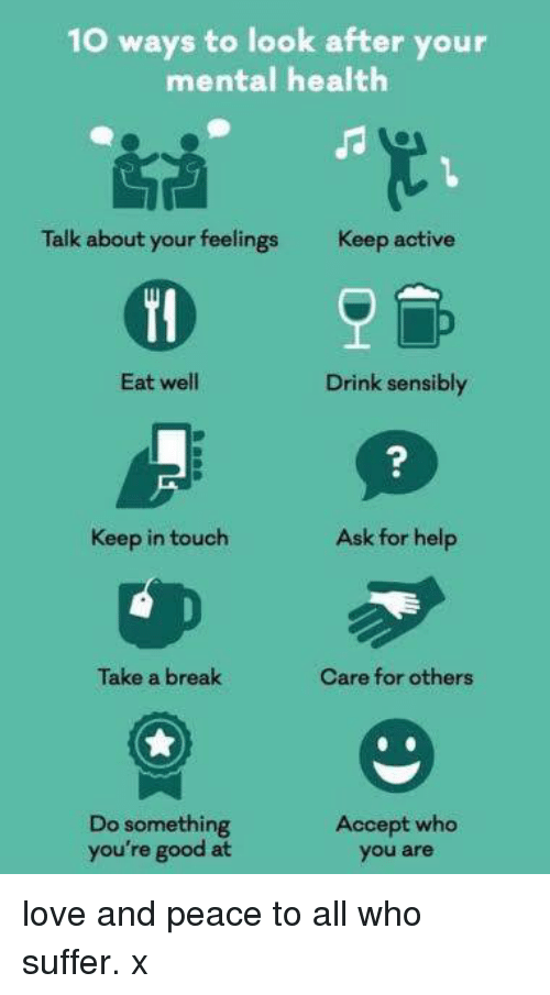 Maintain Mental Focus Now: 10 Ways To Look After Your Mental Health Talk About Your