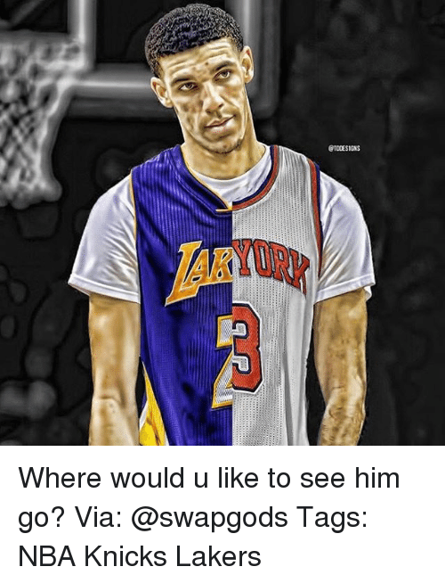 Memes, 🤖, and Laker: @100ES IONS Where would u like to see him go? Via: @swapgods Tags: NBA Knicks Lakers
