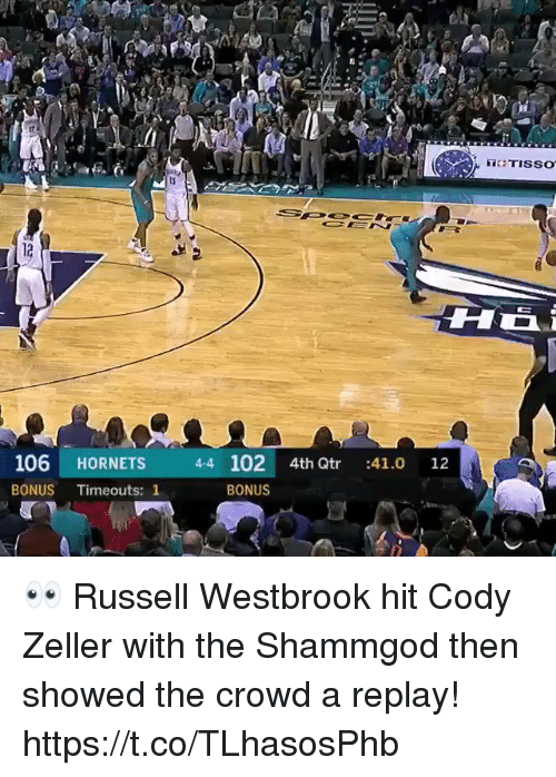 westbrook: 106 HORNETS 44 102 4th Qtr :41.0 12  BONUS Timeouts: 1  BONUS 👀 Russell Westbrook hit Cody Zeller with the Shammgod then showed the crowd a replay! https://t.co/TLhasosPhb