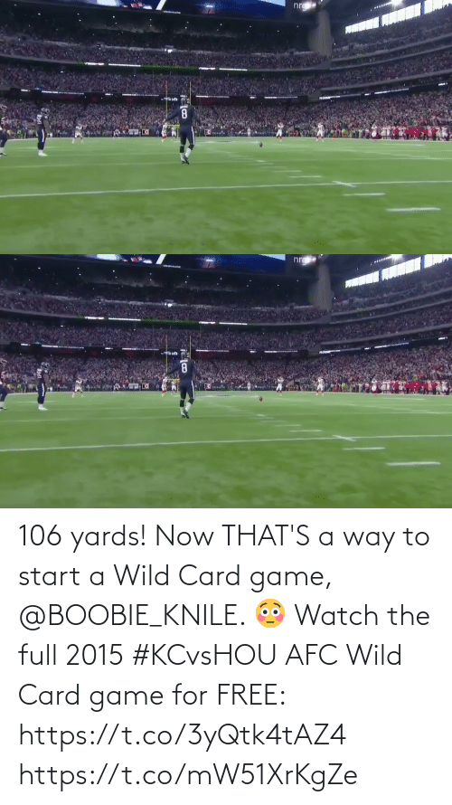 card: 106 yards! Now THAT'S a way to start a Wild Card game, @BOOBIE_KNILE. 😳  Watch the full 2015 #KCvsHOU AFC Wild Card game for FREE: https://t.co/3yQtk4tAZ4 https://t.co/mW51XrKgZe