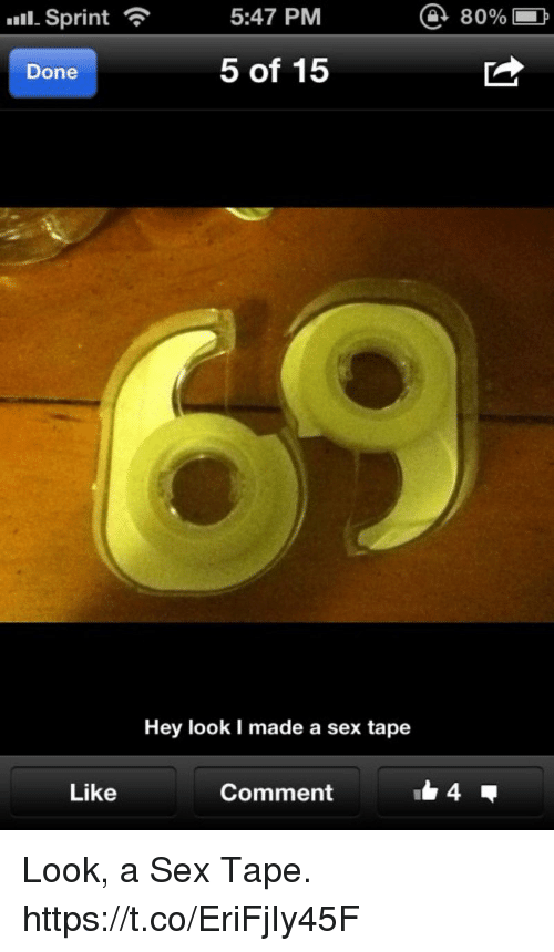 Memes, Sex, and Sex Tape: 11. Sprint  5:47 PM  @ 80%  Done  5 of 15  Hey look I made a sex tape  Like  Comment Look, a Sex Tape. https://t.co/EriFjIy45F