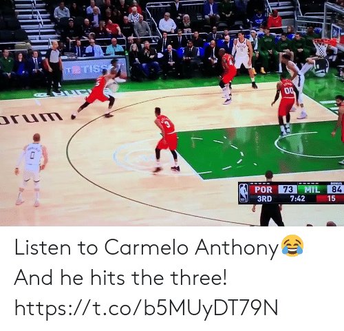 rum: 11  TTISS  LUC  00  rum  3  73 MIL  BONUS  POR  84  3RD  7:42  15  ( Listen to Carmelo Anthony😂  And he hits the three!  https://t.co/b5MUyDT79N