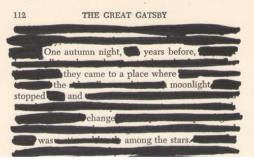 gatsby: 112  THE GREAT GATSBY  One autumn night,years  before,  they came to a place where  the  moonlight  stopped  and  change  wasamong the stars
