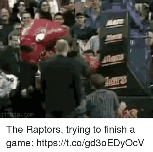 Sports, Game, and A Game: 1178-om The Raptors, trying to finish a game: https://t.co/gd3oEDyOcV