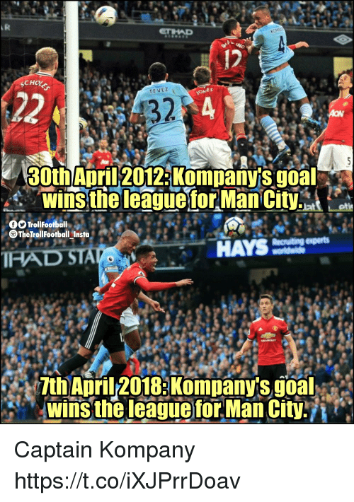 Memes, Goal, and April: 12  ES  TEVEZ  32  30th April 2012:Kompanvis goal  The TrollFootball Insta  7th April-2018:Kompany's goal  RI Iwins theleagueror Man Cityn Captain Kompany https://t.co/iXJPrrDoav