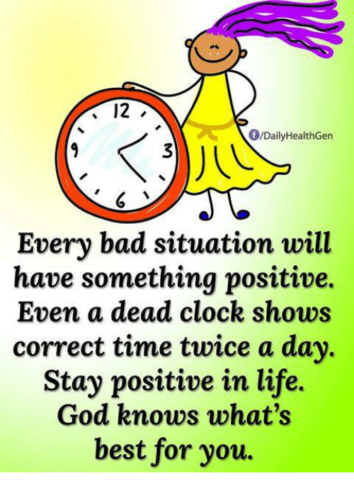the positive in every bad situation Identify both the positive and the negative eugenio marongiu/shutterstock no matter how bleak it may seem, every situation has a silver lining, achor insists.