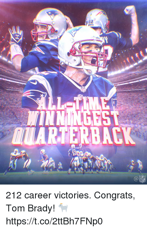 Memes, Nfl, and Tom Brady: 12  NE  INNINGEST  IARTERBACK  NFL 212 career victories.  Congrats, Tom Brady! 🐐 https://t.co/2ttBh7FNp0