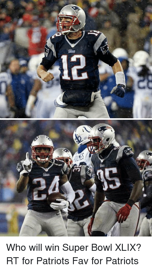 Patriotic, Super Bowl, and Tom Brady: 12   ng  E Who will win Super Bowl XLIX? RT for Patriots Fav for Patriots