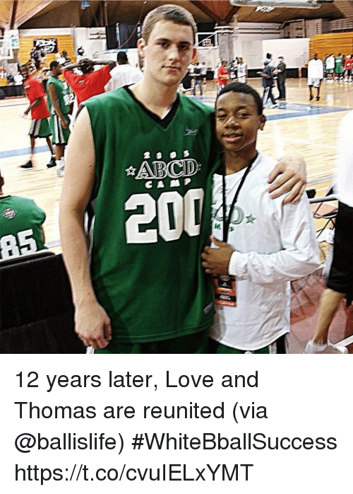 Basketball, Love, and White People: 12 years later, Love and Thomas are reunited (via @ballislife) #WhiteBballSuccess https://t.co/cvuIELxYMT