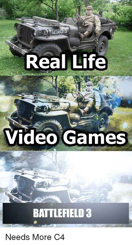 Battlefield: 1258  Real Life  12  Video Games  BATTLEFIELD 3 <p>Needs More C4</p>