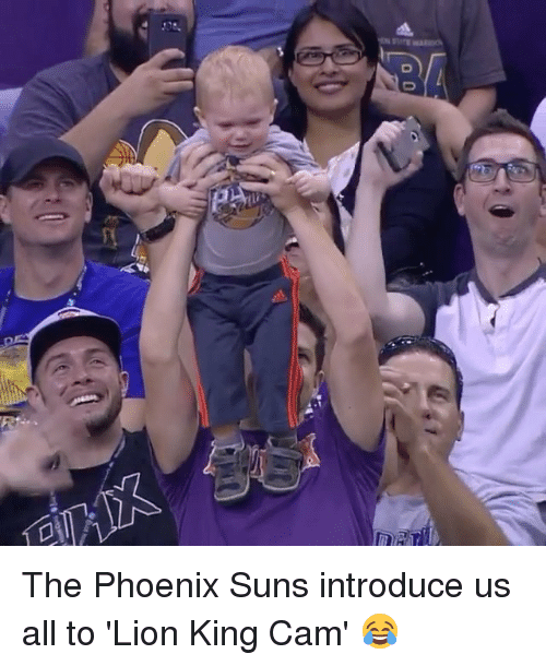 Phoenix Suns: 13-  00 The Phoenix Suns introduce us all to 'Lion King Cam' 😂
