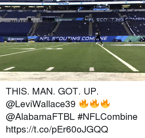 scouting: 137  138  NFL SCOUTING COMNE THIS. MAN. GOT. UP.  @LeviWallace39 🔥🔥🔥 @AlabamaFTBL  #NFLCombine https://t.co/pEr60oJGQQ