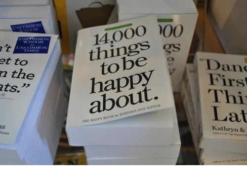 "Kathryn: 14,000  things  et to  n the  ts.""  Dan  Firs  Thi  Lat  to bee  about.  THE HAPPY BOOK by BAKHARA ANN  Kathryn &"
